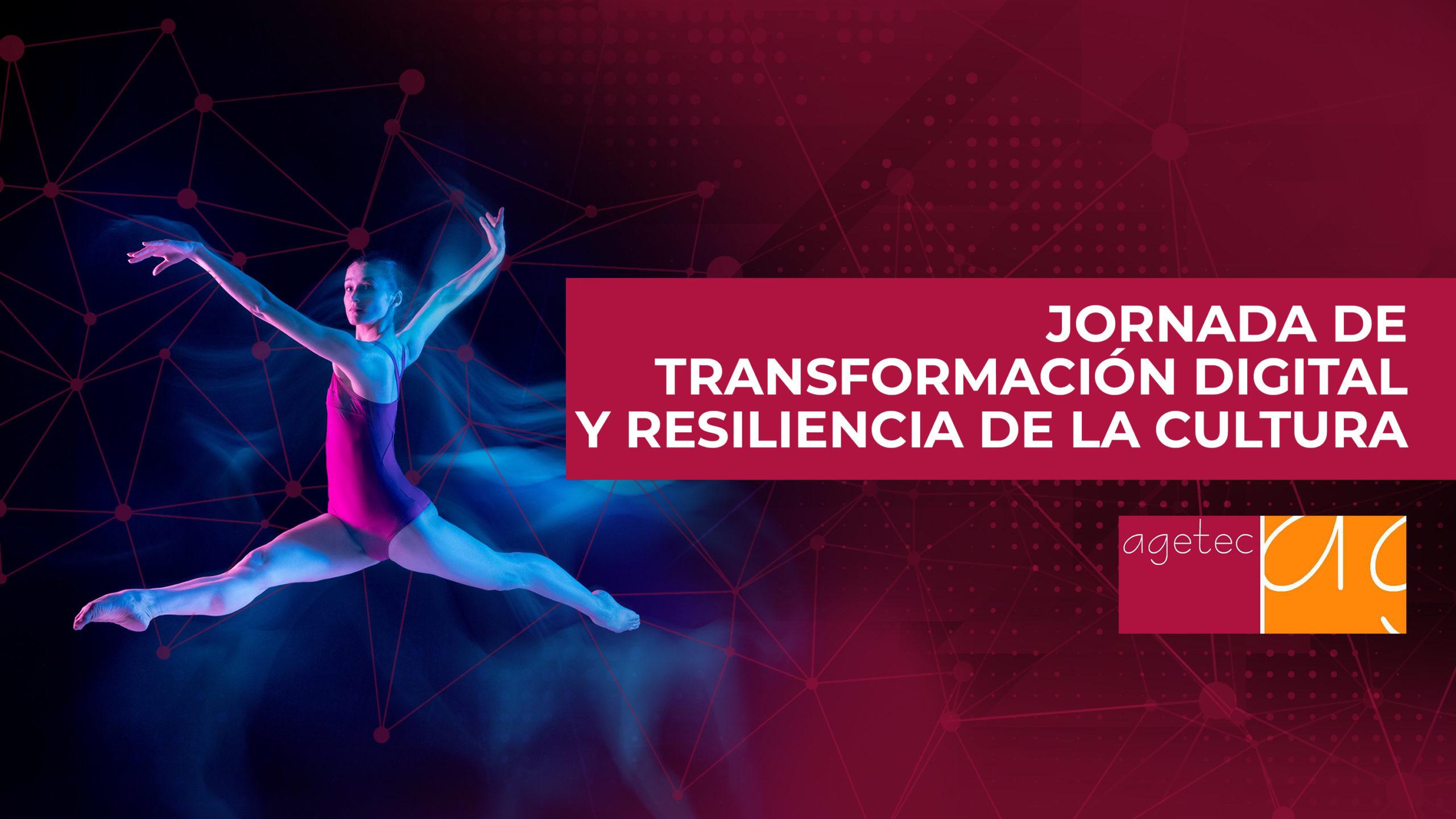 Jornada de transformación digital y resiliencia en la cultura