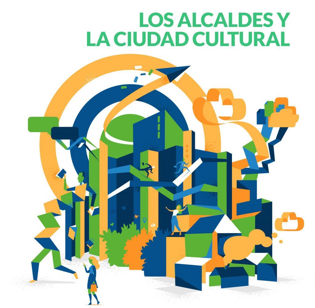 Los alcaldes y la ciudad cultural