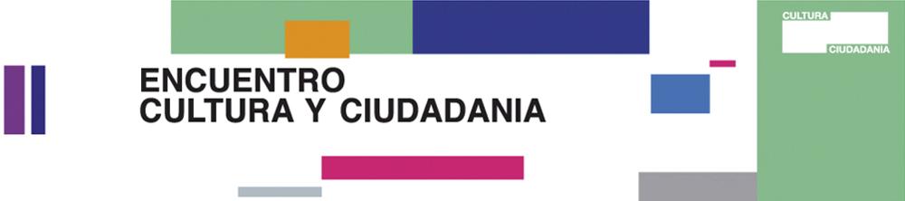III Encuentro Cultura y Ciudadanía